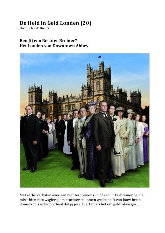 De Held in Geld Londen (20) Door Peter de Kuster   Ben Jij een Rechter Breiner?  Het ...