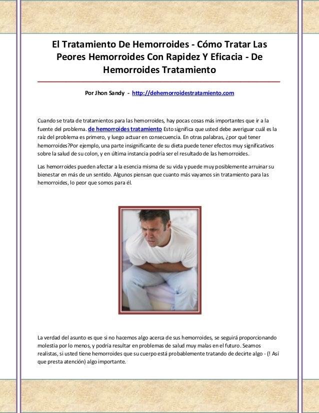 El Tratamiento De Hemorroides - Cómo Tratar Las       Peores Hemorroides Con Rapidez Y Eficacia - De                 Hemor...