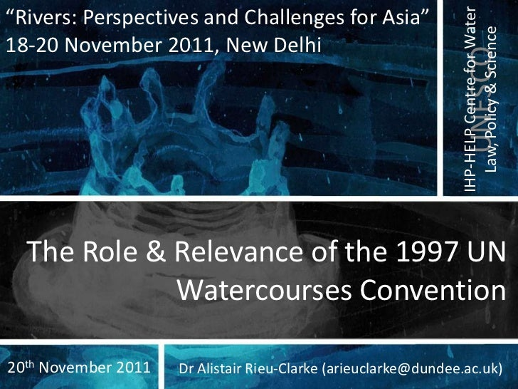 """IHP-HELP Centre for Water""""Rivers: Perspectives and Challenges for Asia""""                                                   ..."""