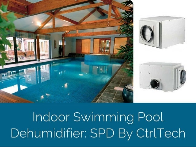 Dehumidifier In Uae For Indoor Swimming Pool Dehumidifier Supplier