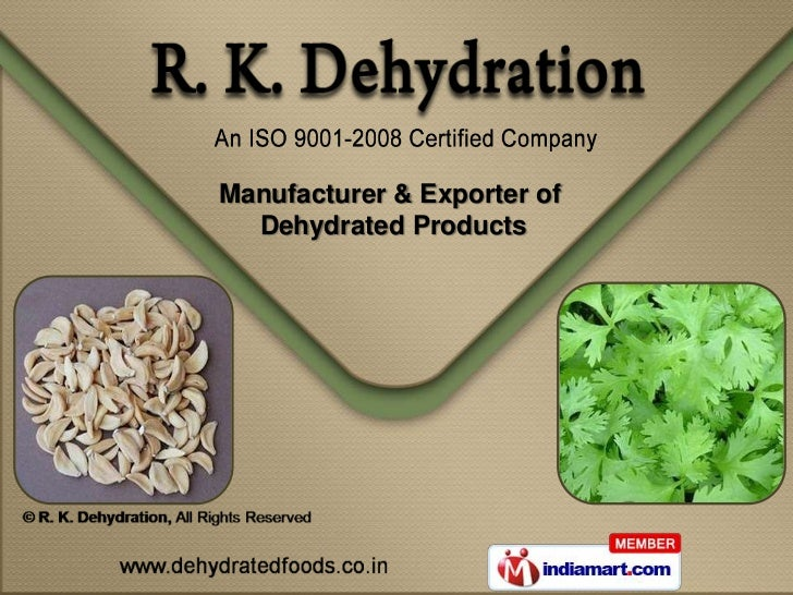 Manufacturer & Exporter of  Dehydrated Products