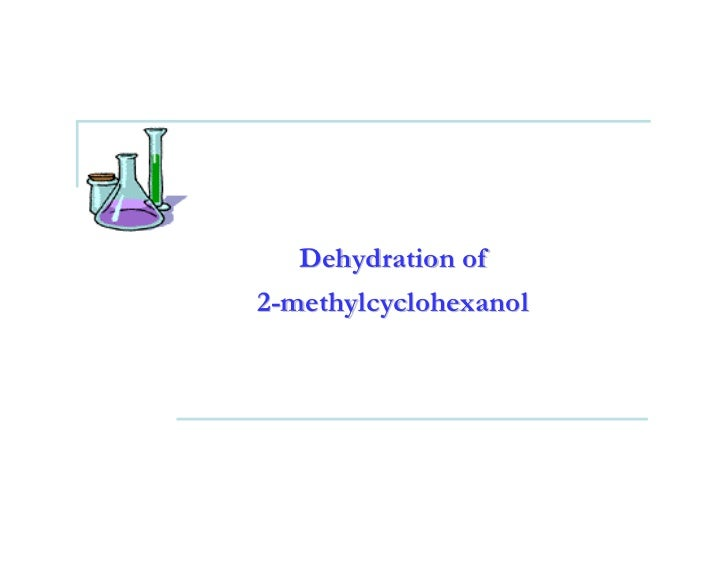Dehydration of 2-methylcyclohexanol