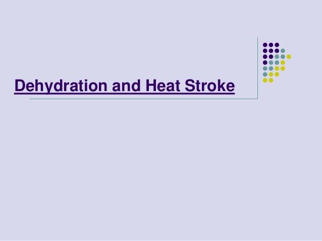 Dehydration and Heat Stroke