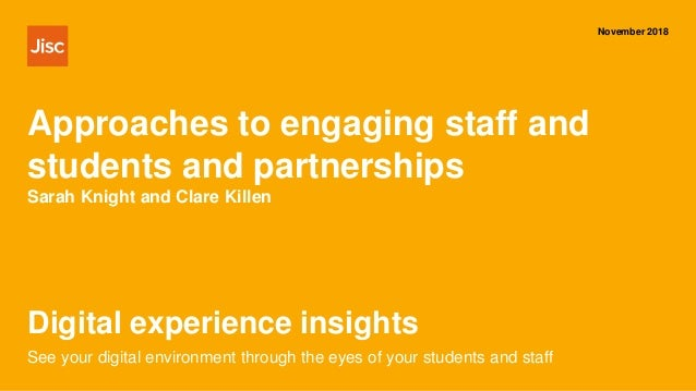Digital experience insights November 2018 See your digital environment through the eyes of your students and staff Approac...