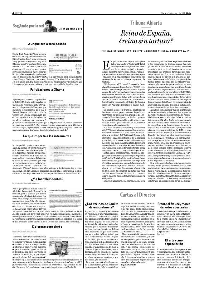 4 IRITZIA Martes, 3 de mayo de 2011 Deia Aunque sea a toro pasado http://www.mimesacojea.com Hasta José Antonio Pérez se p...