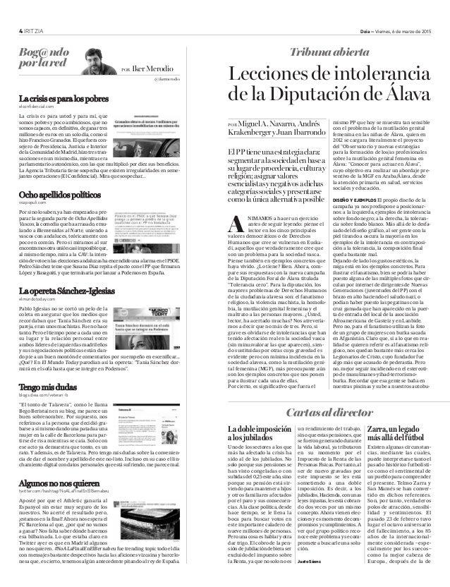4 IRITZIA Deia – Viernes, 6 de marzo de 2015 Lecciones de intolerancia de la Diputación de Álava POR MiguelA.Navarro,André...