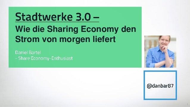 1 Wie die Sharing Economy den Strom von morgen liefert