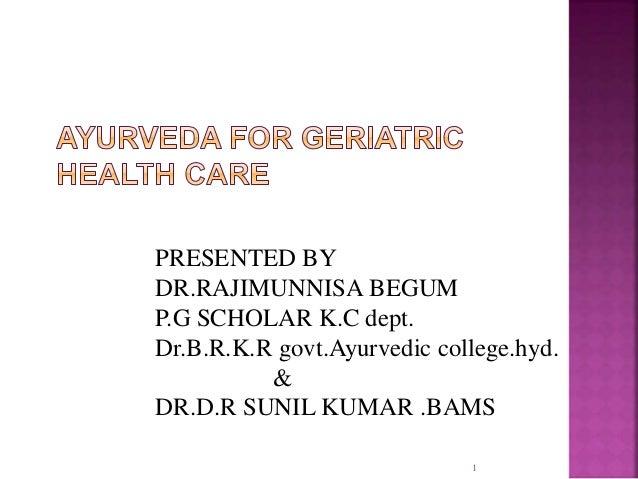 PRESENTED BY  DR.RAJIMUNNISA BEGUM  P.G SCHOLAR K.C dept.  Dr.B.R.K.R govt.Ayurvedic college.hyd.  1  &  DR.D.R SUNIL KUMA...