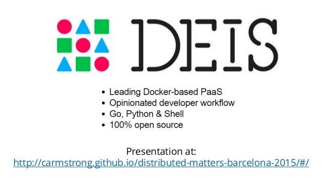 Presentation at: http://carmstrong.github.io/distributed-matters-barcelona-2015/#/