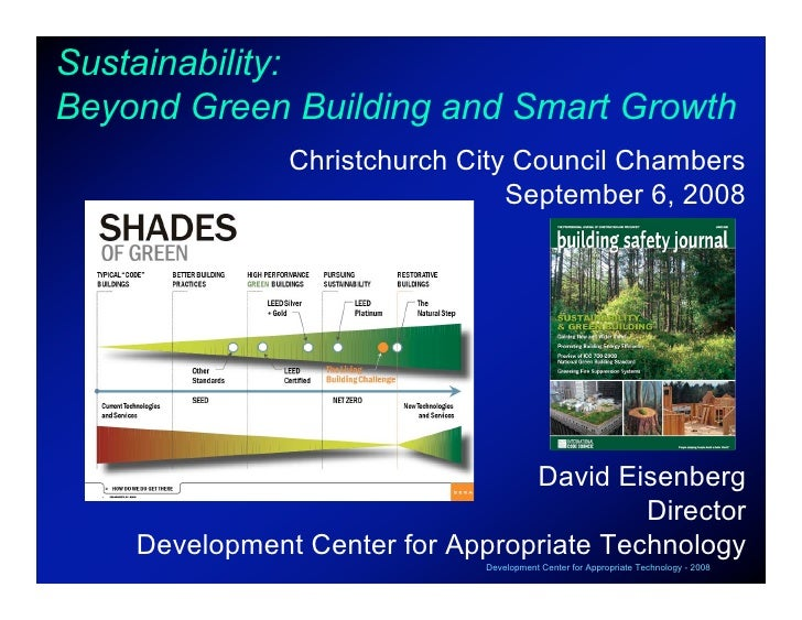 Sustainability: Beyond Green Building and Smart Growth                Christchurch City Council Chambers                  ...