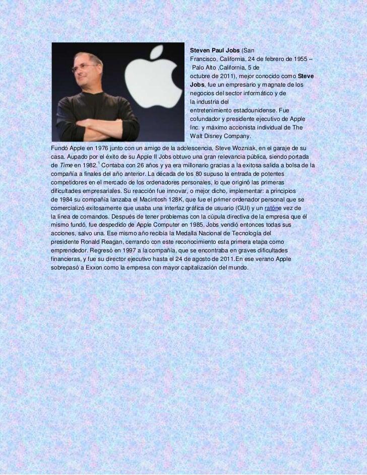 Steven Paul Jobs (San                                                   Francisco, California, 24 de febrero de 1955 –    ...