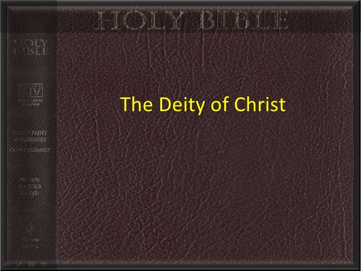 The Deity of christ