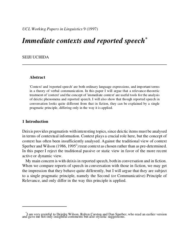 UCL Working Papers in Linguistics 9 (1997)  Immediate contexts and reported speech* SEIJI UCHIDA  Abstract 'Context' and '...