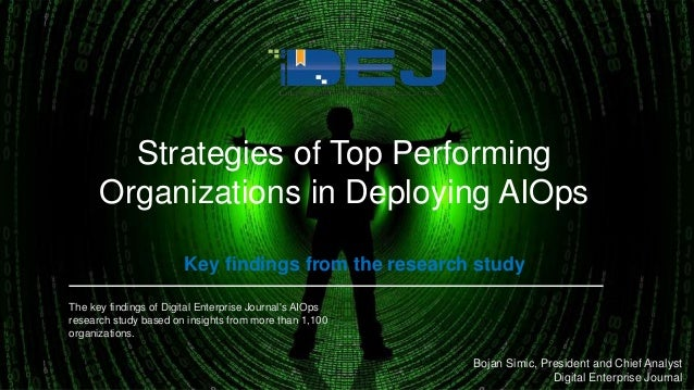 The key findings of Digital Enterprise Journal's AIOps research study based on insights from more than 1,100 organizations...