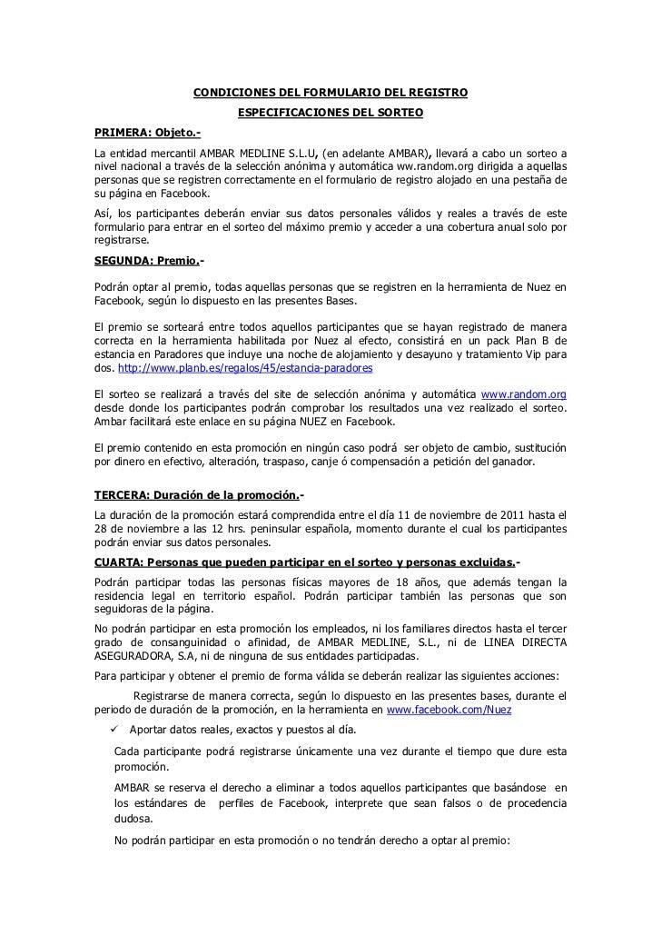 CONDICIONES DEL FORMULARIO DEL REGISTRO                             ESPECIFICACIONES DEL SORTEOPRIMERA: Objeto.-La entidad...