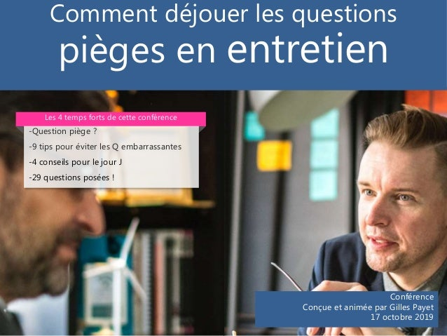 Conférence Conçue et animée par Gilles Payet 17 octobre 2019 Les 4 temps forts de cette conférence Comment déjouer les que...