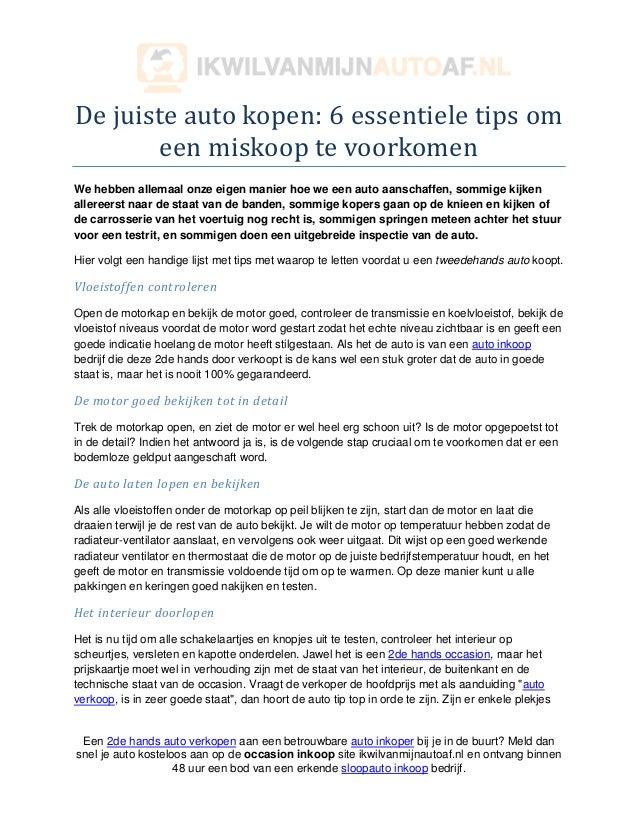 De juiste auto kopen: 6 essentiele tips om       een miskoop te voorkomenWe hebben allemaal onze eigen manier hoe we een a...