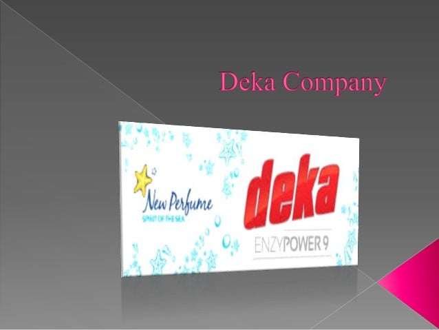"The company "" Deka "" , began operations in 1992 , initially in the import and marketing of foodstuffs and later , in 1996..."