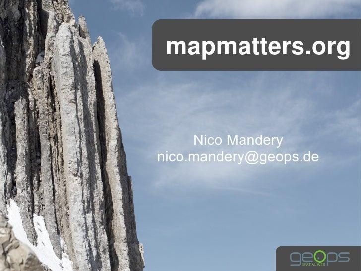mapmatters.org     Nico Manderynico.mandery@geops.de
