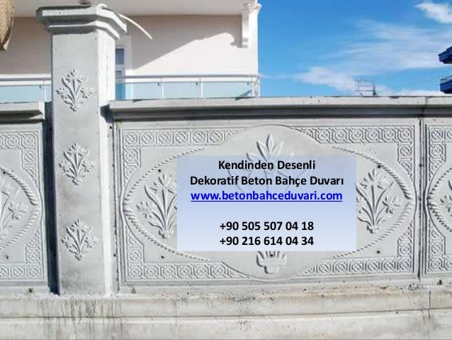 Kendinden Desenli  Dekoratif Beton Bahçe Duvarı  www.betonbahceduvari.com  +90 505 507 04 18  +90 216 614 04 34
