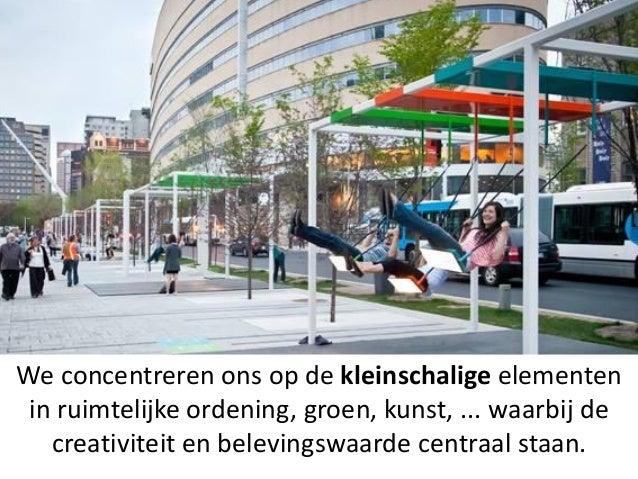 De Kosteloze Raadpleging in kernwoorden (2): Iets meer fantasie en ambitie. (doorkijkkerk ) Voorlopig gericht op Centrum, ...