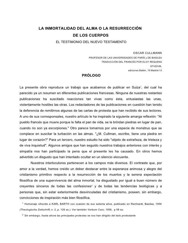 LA INMORTALIDAD DEL ALMA O LA RESURRECCIÓN                                             DE LOS CUERPOS                     ...