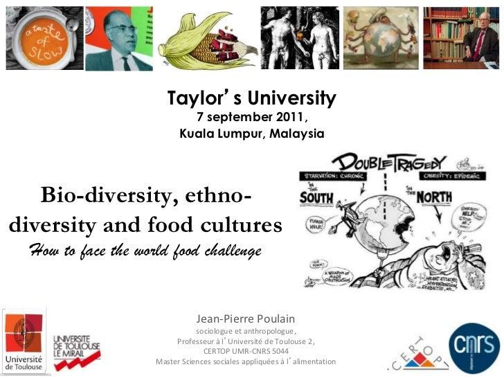 Taylor's University                             7 september 2011,                           Kuala Lumpur, Malaysia   Bio-d...