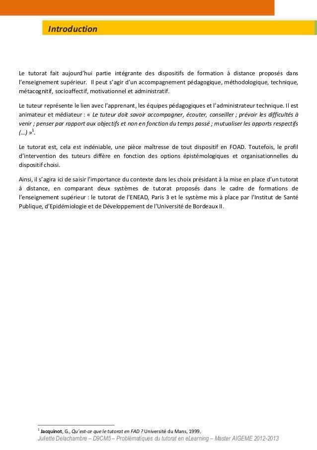 Juliette Delachambre – D9CM5 – Problématiques du tutorat en eLearning – Master AIGEME 2012-2013 Le tutorat fait aujourd'hu...