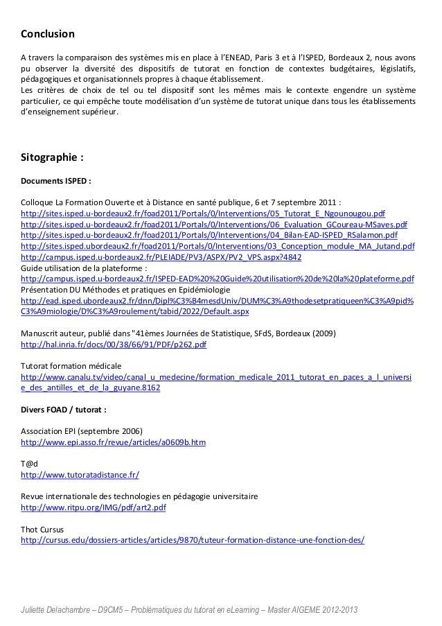 Juliette Delachambre – D9CM5 – Problématiques du tutorat en eLearning – Master AIGEME 2012-2013 Conclusion A travers la co...