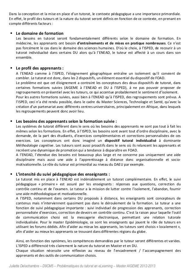 Juliette Delachambre – D9CM5 – Problématiques du tutorat en eLearning – Master AIGEME 2012-2013 Dans la conception et la m...