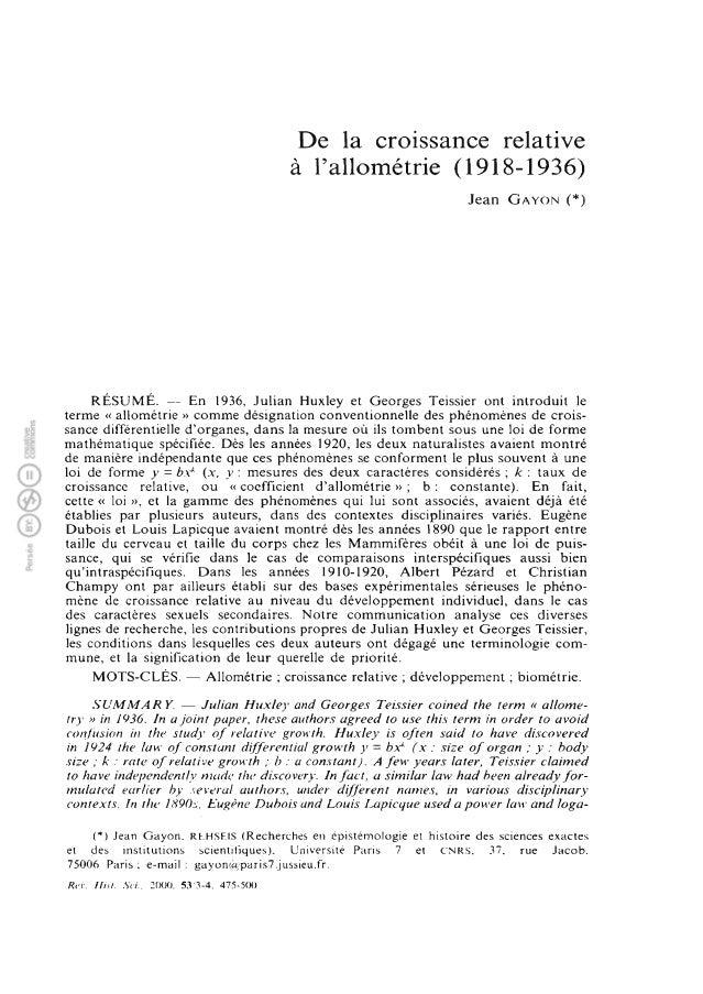 De la croissance relative à l'allométrie (1918-1936) Jean Gayon (*) RÉSUMÉ. — En 1936, Julian Huxley et Georges Teissier o...