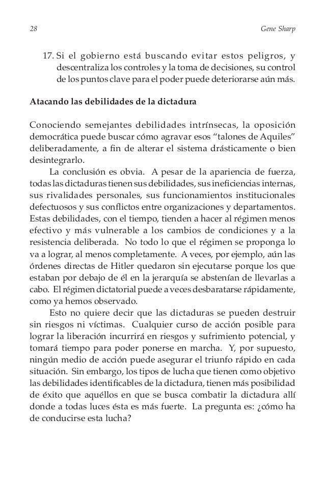 30  Gene Sharp  • Puede utilizar a la población como un todo, y a los grupos e instituciones de la sociedad en la lucha y...