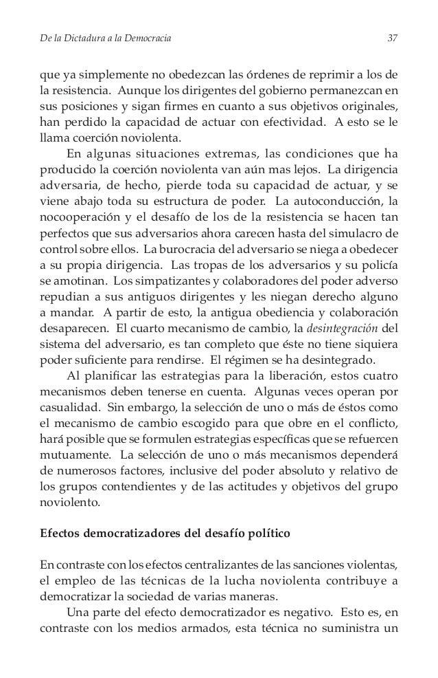 De la Dictadura a la Democracia  39  • lucha noviolenta suministra armas mediante las cuales La la población logra concen...