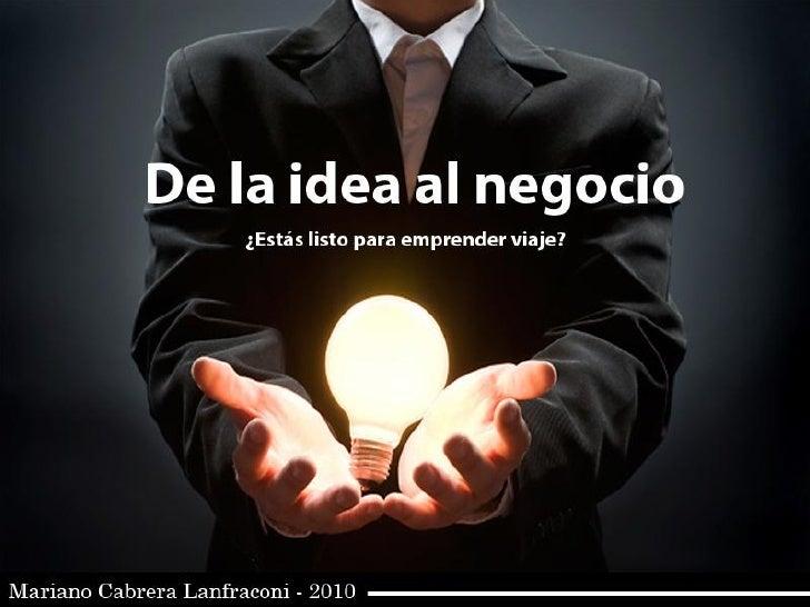 De la Idea al Negocio