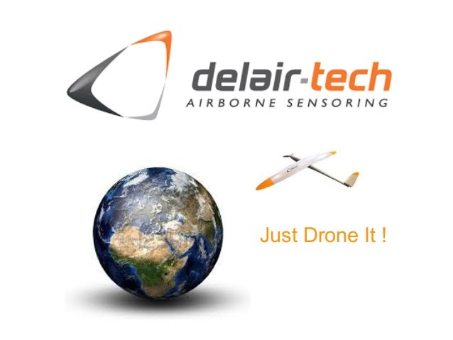 Just Drone It !