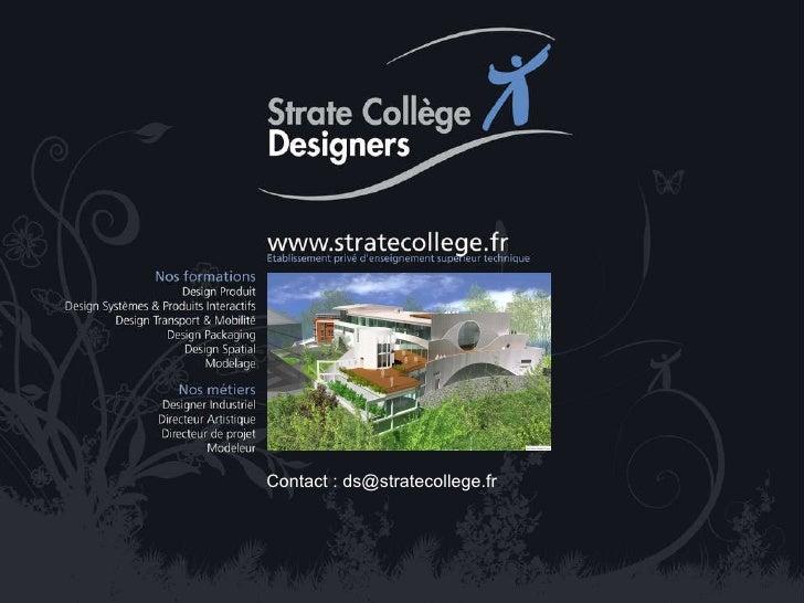 D.Sciamma Du Design Post-Industriel Contact : ds@stratecollege.fr