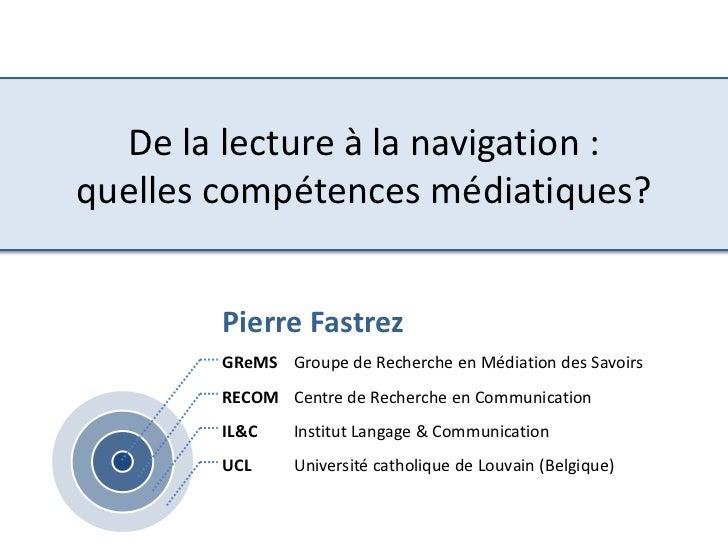De la lecture à la navigation : quelles compétences médiatiques?<br />