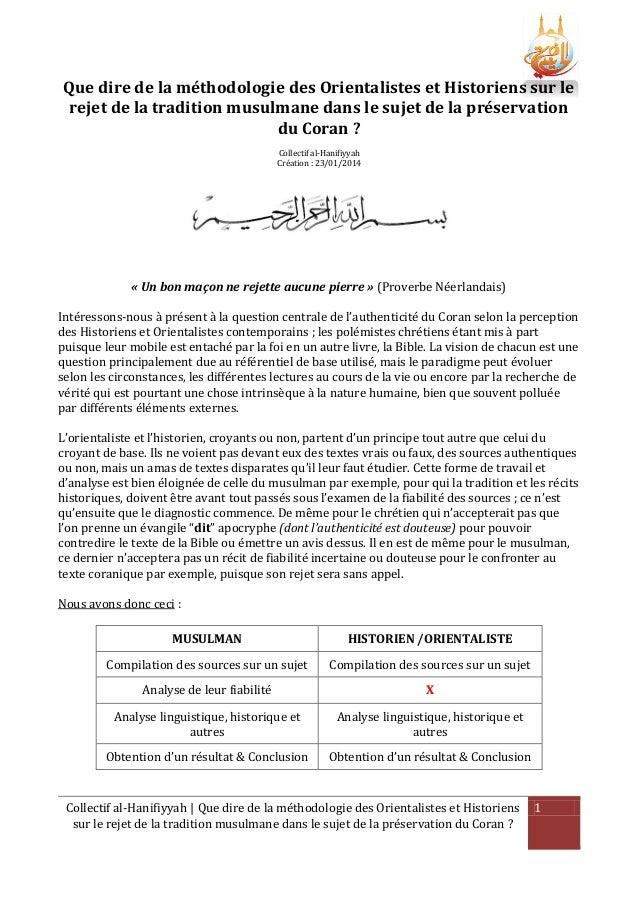 Que dire de la méthodologie des Orientalistes et Historiens sur le rejet de la tradition musulmane dans le sujet de la pré...
