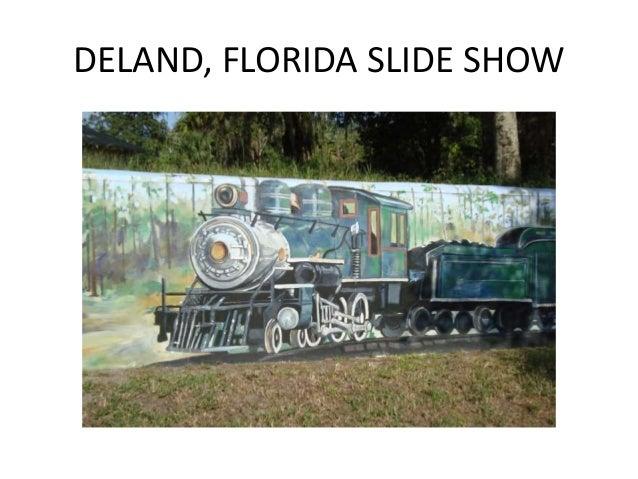 DELAND, FLORIDA SLIDE SHOW