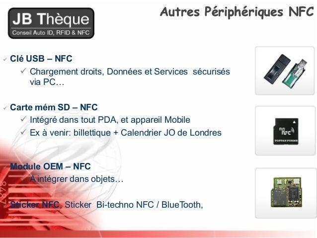 De la RFID à la NFC par Bernard JEANNE-BEYLOT @JB Thèque Slide 3
