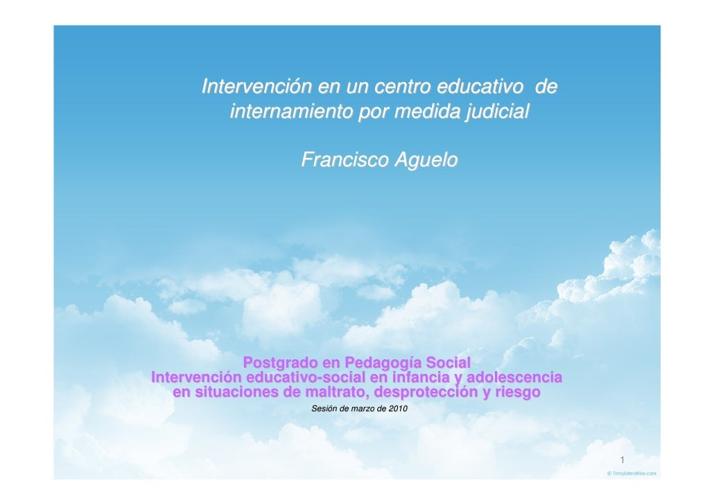 Intervención en un centro educativo de           internamiento por medida judicial                      Francisco Aguelo  ...