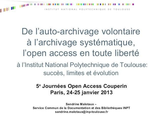 De l'auto-archivage volontaire   à l'archivage systématique, l'open access en toute libertéà l'Institut National Polytechn...