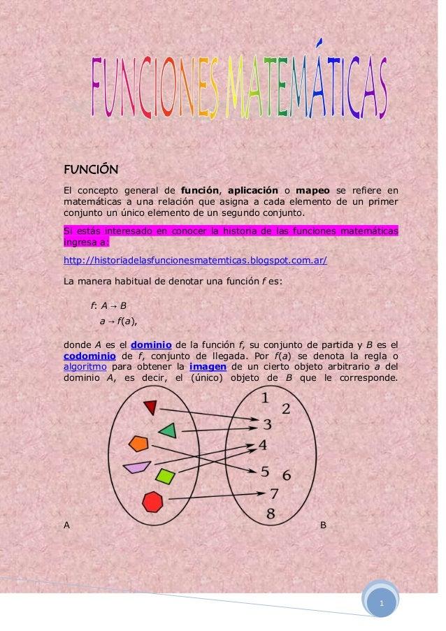 1FUNCIÓNEl concepto general de función, aplicación o mapeo se refiere enmatemáticas a una relación que asigna a cada eleme...