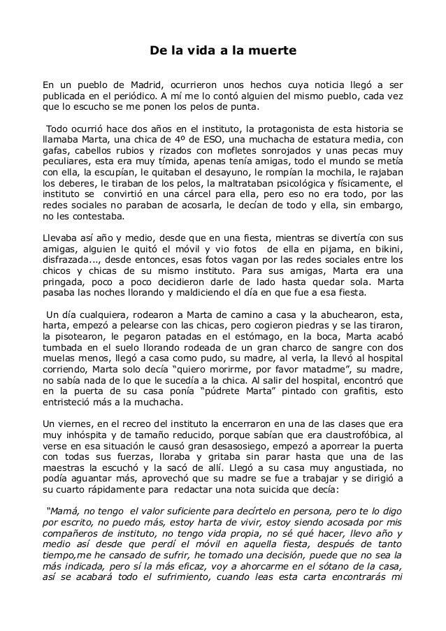De la vida a la muerte En un pueblo de Madrid, ocurrieron unos hechos cuya noticia llegó a ser publicada en el periódico. ...