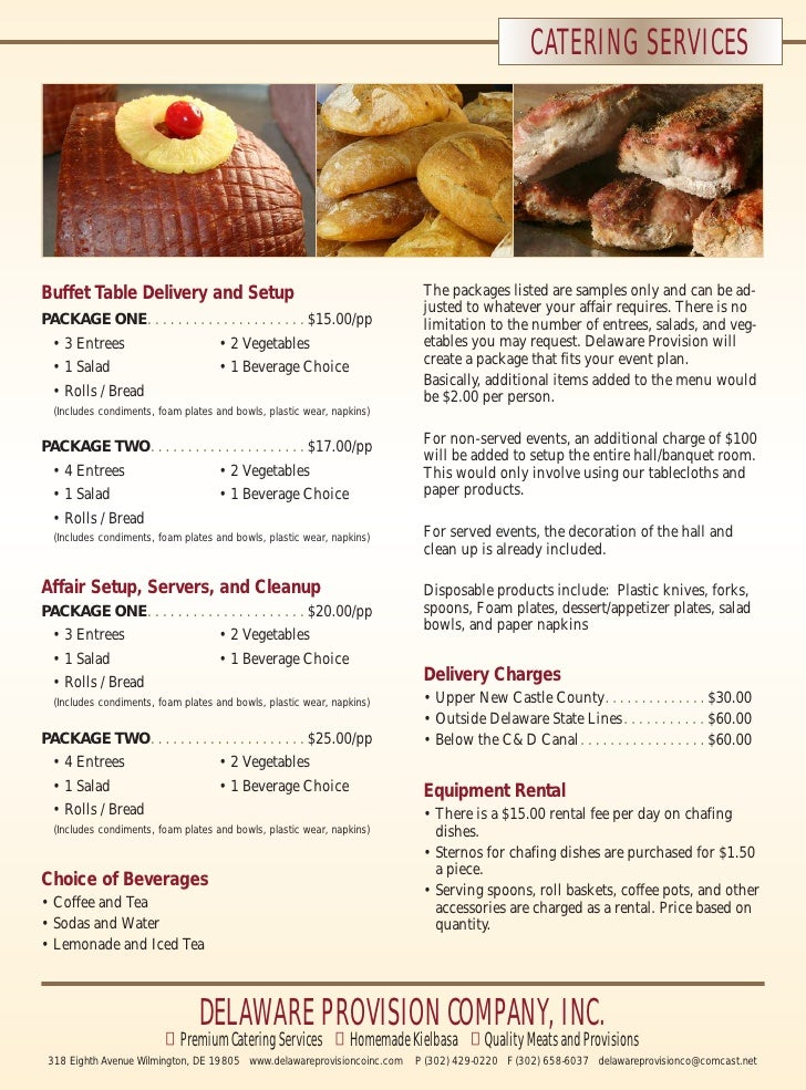 CATERING SERVICESBuffet Table Delivery and Setup                                           The packages listed are samples...
