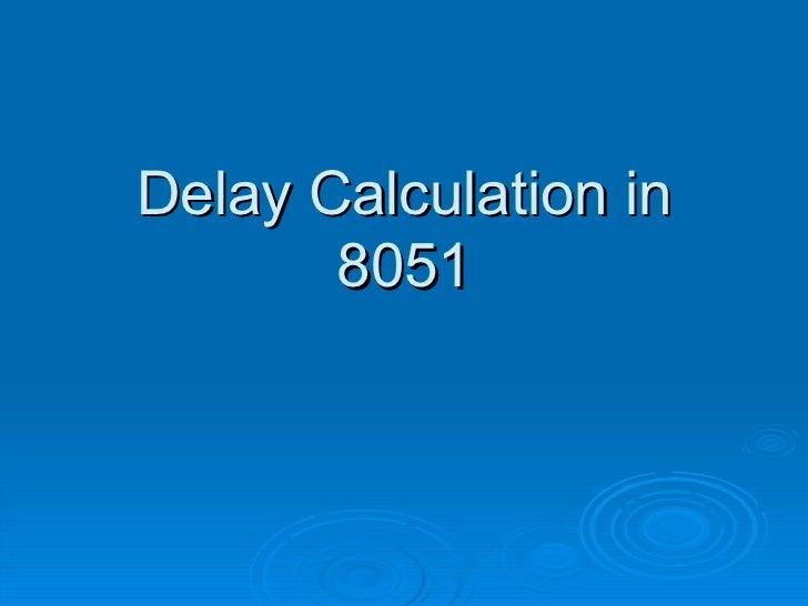Delay Calculation in 8051