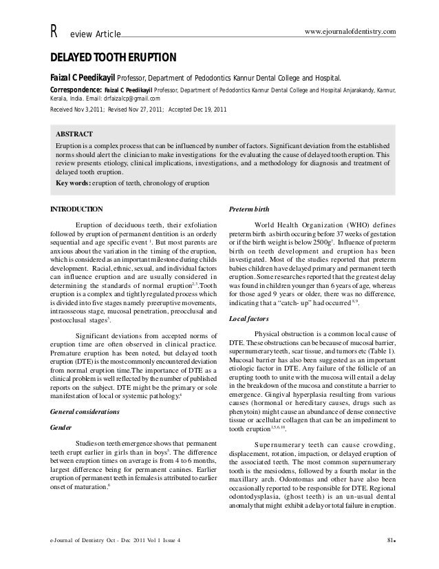e-Journal of Dentistry Oct - Dec 2011 Vol 1 Issue 4 81 R eview Article www.ejournalofdentistry.com DELAYEDTOOTHERUPTION F...