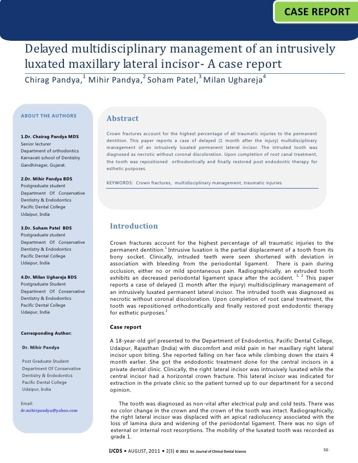 CASE REPORT Delayed multidisciplinary management of an intrusively luxated maxillary lateral incisor- A case report Chirag...