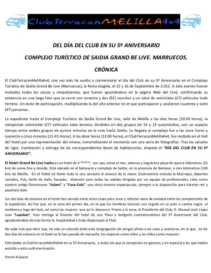 DEL DÍA DEL CLUB EN SU 5º ANIVERSARIO            COMPLEJO TURÍSTICO DE SAIDIA GRAND BE LIVE. MARRUECOS.                   ...