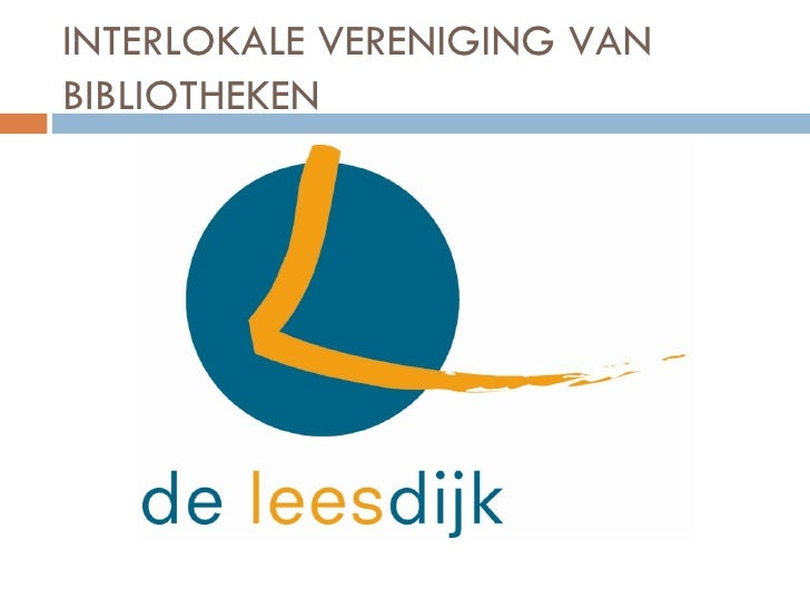 INTERLOKALE VERENIGING VANBIBLIOTHEKEN